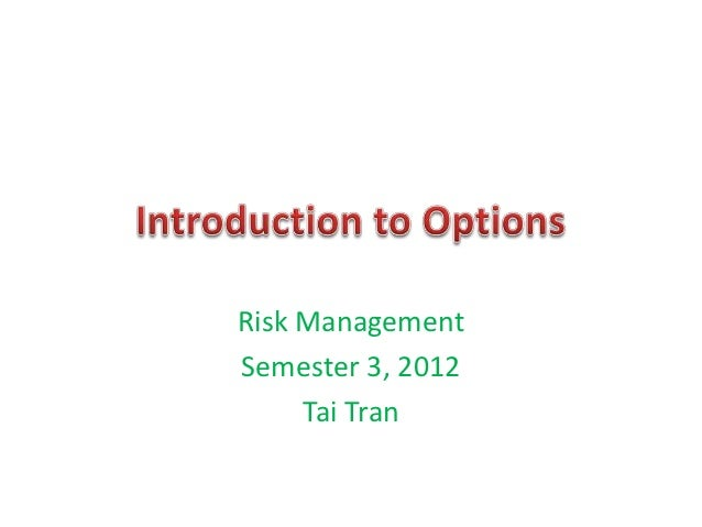 Risk ManagementSemester 3, 2012     Tai Tran