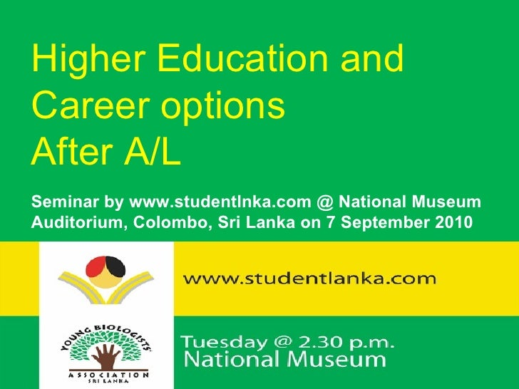 Higher Education and  Career options After A/L Seminar by www.studentlnka.com @ National Museum Auditorium, Colombo, Sri L...
