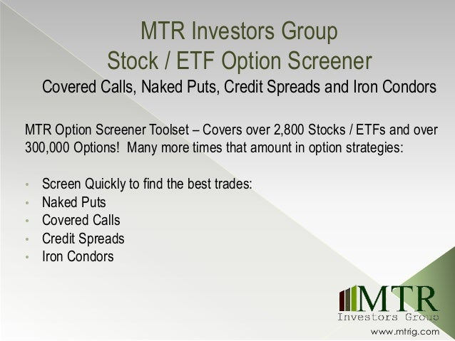 Covered Call, Naked Put, Credit Spread and Iron Condor Option Screener