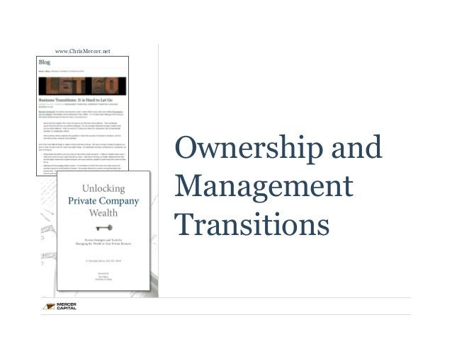 Ownership and  Management  Transitions  www.ChrisMercer.net