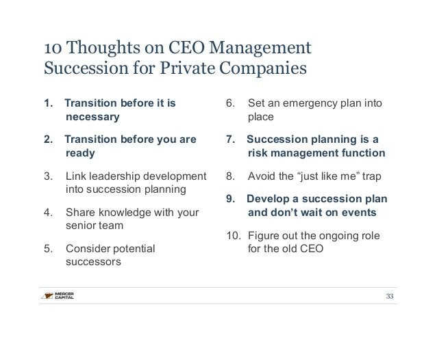 10 Thoughts on CEO Management  Succession for Private Companies  1. Transition before it is  necessary  2. Transition befo...