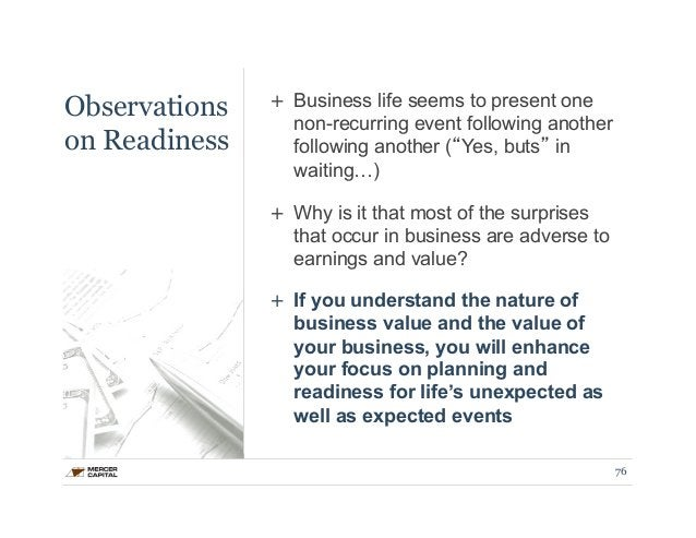 Observations  on Readiness  + Business life seems to present one  non-recurring event following another  following another...