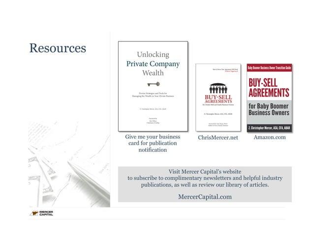 Resources  Give me your business ChrisMercer.net Amazon.com  card for publication  notification  Visit Mercer Capital's we...