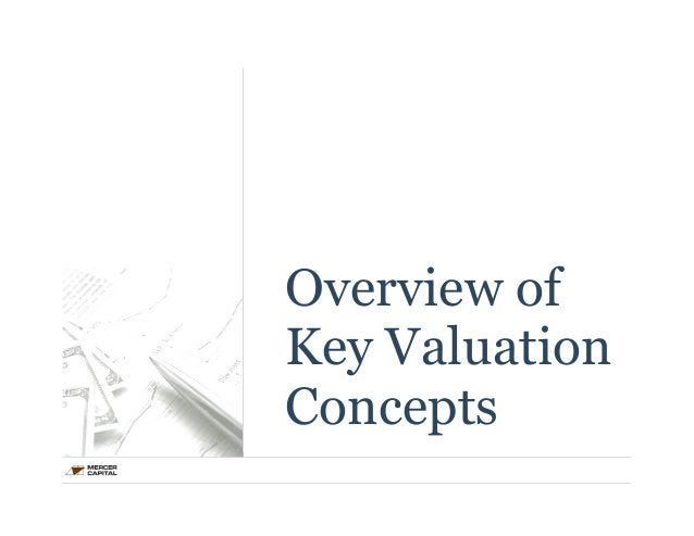 Overview of  Key Valuation  Concepts