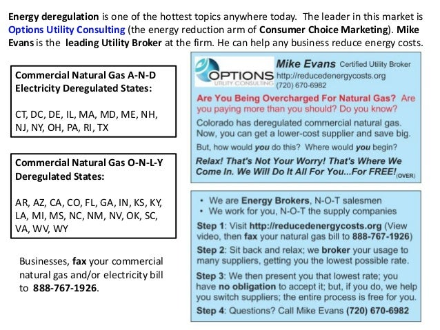 Energy deregulation is one of the hottest topics anywhere today. The leader in this market is Options Utility Consulting (...