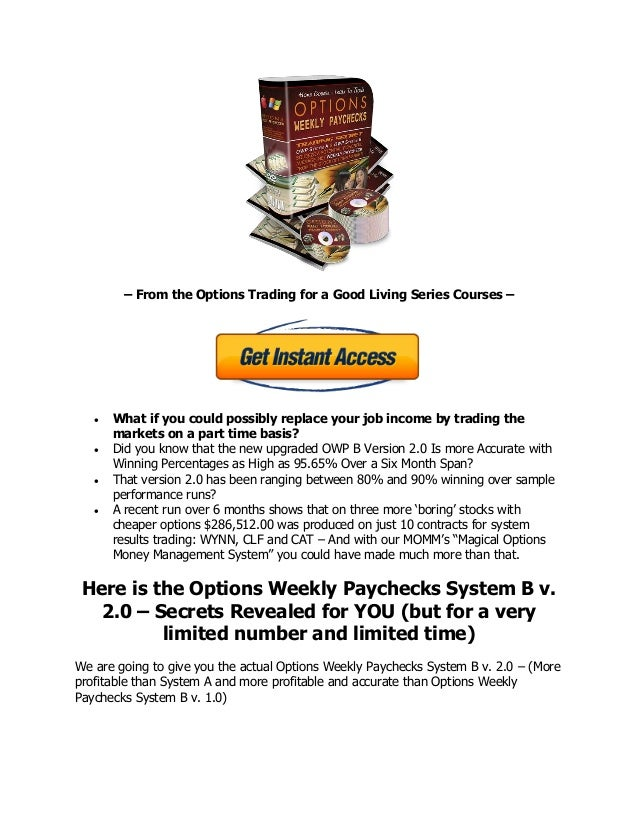 Weekly options trading systems