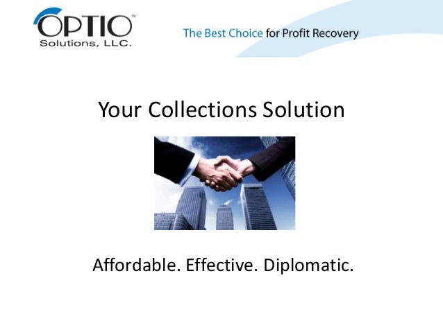 Your Collections SolutionAffordable. Effective. Diplomatic.