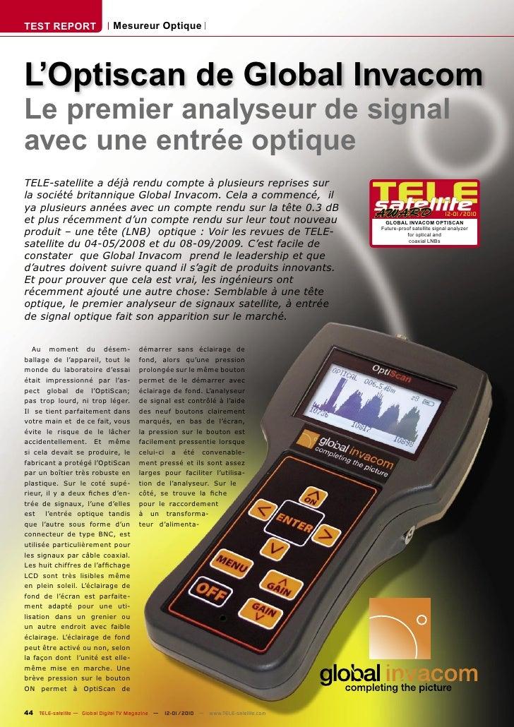 TEST REPORT                   Mesureur Optique     L'Optiscan de Global Invacom Le premier analyseur de signal avec une en...