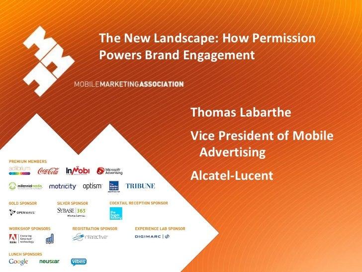The New Landscape: How Permission                      Powers Brand Engagement                                   Thomas La...