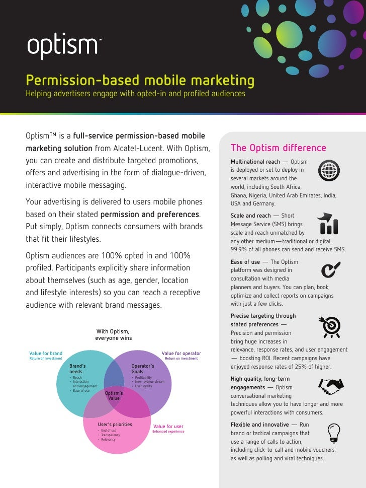 Permission-based mobile marketingHelping advertisers engage with opted-in and profiled audiencesOptism™ is a full-service ...