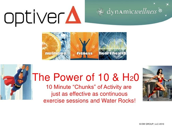 """®The Power of 10 & H20   10 Minute """"Chunks"""" of Activity are     just as effective as continuous  exercise sessions and Wat..."""