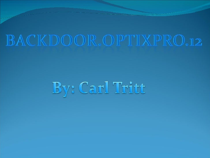 optix pro trojan