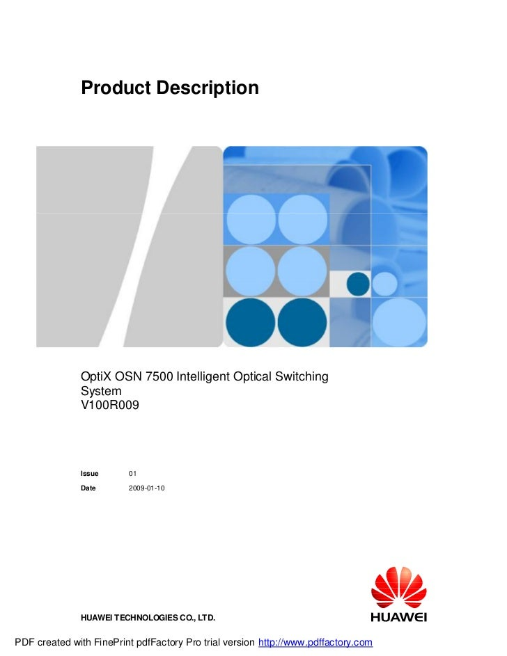 Product Description              OptiX OSN 7500 Intelligent Optical Switching              System              V100R009   ...