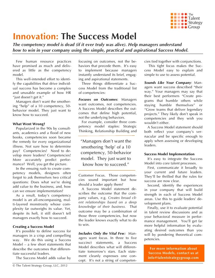 Innovation: The Success ModelThe competency model is dead (if it ever truly was alive). Help managers understandhow to wi...
