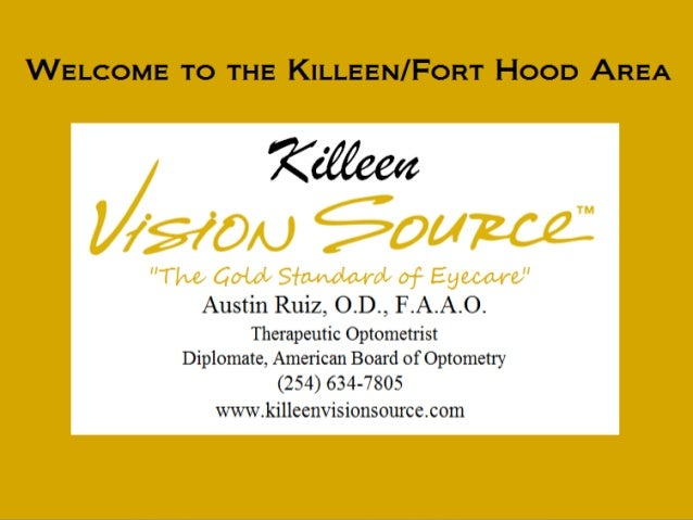 Killeen Vision Source Provides Quality Eye CareTreatments And Services To The Families OfThe Killeen And Fort Hood Areas S...