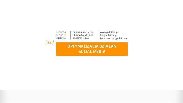 OPTYMALIZACJA DZIAŁAŃ SOCIAL MEDIA