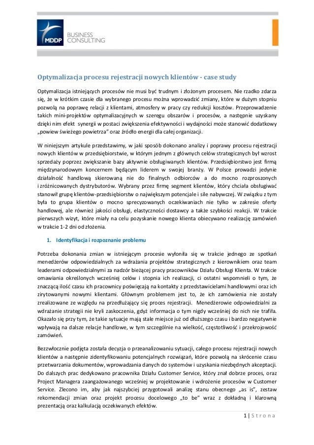 1 | S t r o n a Optymalizacja procesu rejestracji nowych klientów - case study Optymalizacja istniejących procesów nie mus...
