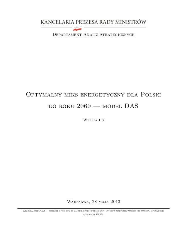 Departament Analiz StrategicznychOptymalny miks energetyczny dla Polskido roku 2060 — model DASWersja 1.3Warszawa, 28 maja...
