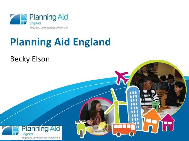 Planning Aid EnglandBecky Elson