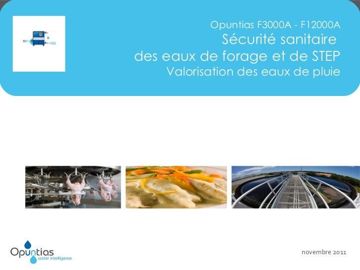 Opuntias F3000A - F12000A Sécurité sanitaire  des eaux de forage et de STEP Valorisation des eaux de pluie Industries Agro...