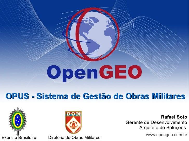 OPUS - Sistema de Gestão de Obras Militares                                                                       Rafael S...