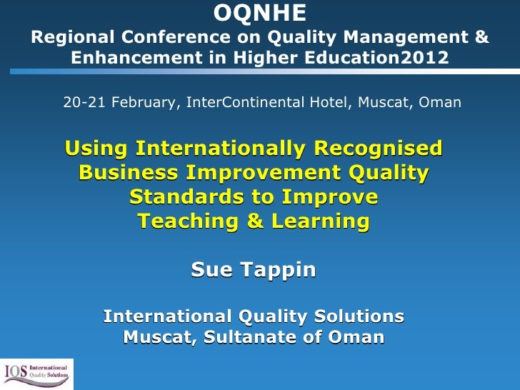 OQNHERegional Conference on Quality Management &   Enhancement in Higher Education2012   20-21 February, InterContinental ...