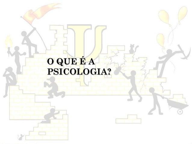 O QUE É APSICOLOGIA?