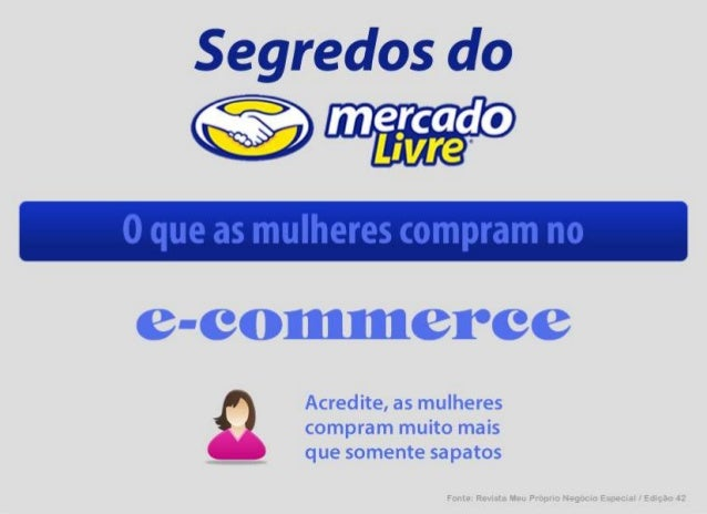 O que as mulheres compram no ecommerce - segredosdomercadolivre.com.br
