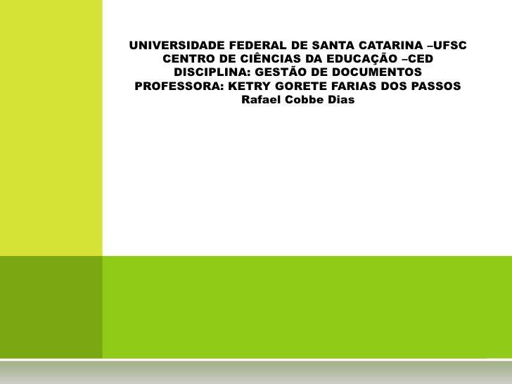 ASSINATURA DIGITAL<br />TECNOLOGIA E VANTAGENS<br />RAFAEL COBBE DIAS<br />TRABALHO APRESENTADO NA DISCIPLINA DE GESTÃO DE...