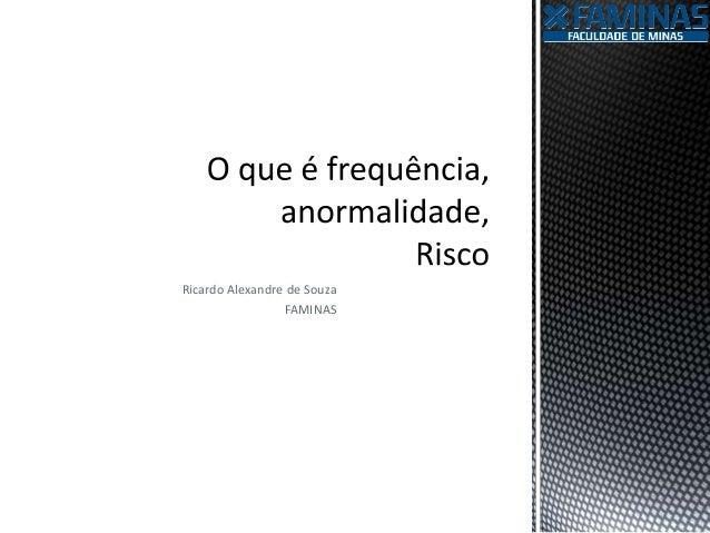 Ricardo Alexandre de Souza FAMINAS