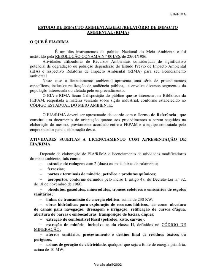 EIA/RIMA    ESTUDO DE IMPACTO AMBIENTAL(EIA) /RELATÓRIO DE IMPACTO                       AMBIENTAL (RIMA)O QUE É EIA/RIMA ...