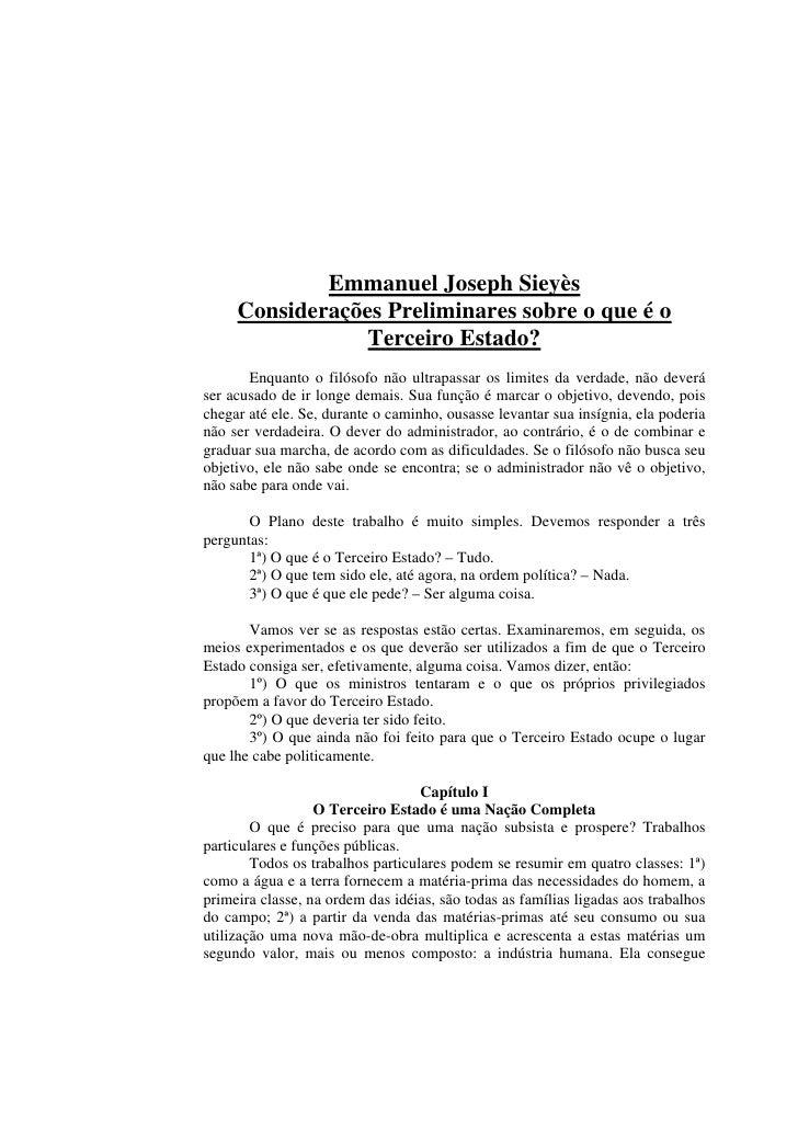 Emmanuel Joseph Sieyès     Considerações Preliminares sobre o que é o                 Terceiro Estado?       Enquanto o fi...