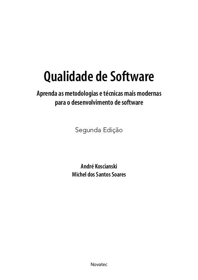 Qualidade de SoftwareAprenda as metodologias e técnicas mais modernas      para o desenvolvimento de software             ...