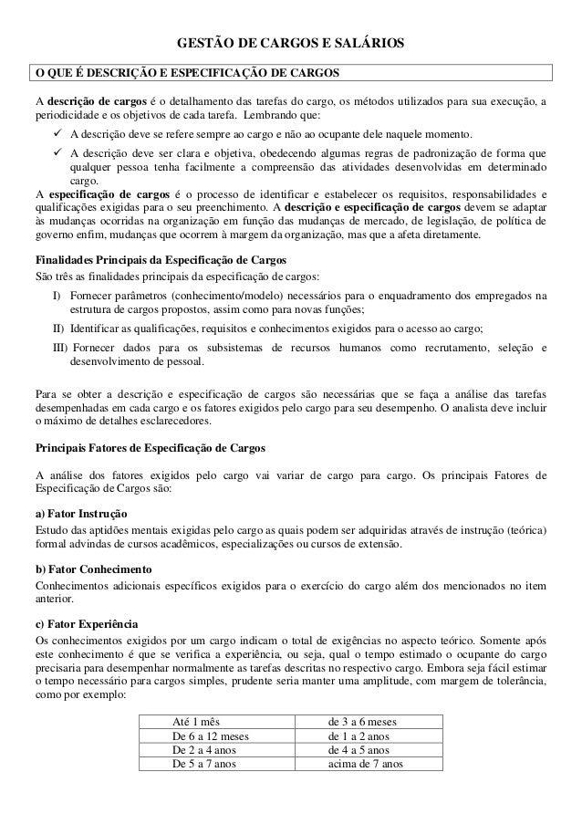 GESTÃO DE CARGOS E SALÁRIOS  O QUE É DESCRIÇÃO E ESPECIFICAÇÃO DE CARGOS  A descrição de cargos é o detalhamento das taref...