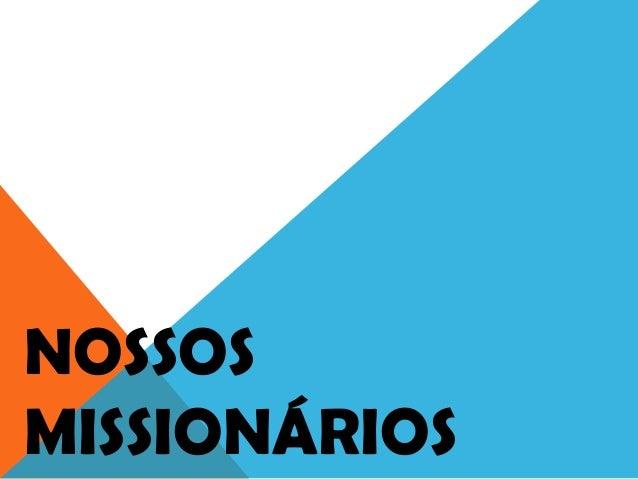 NOSSOSMISSIONÁRIOS