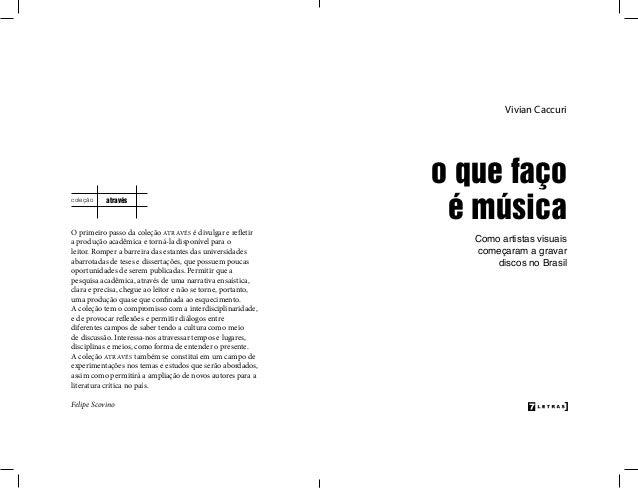 O que fao msica como artistas visuais comearam a gravar disc felipe scovino 4 ccuart Images