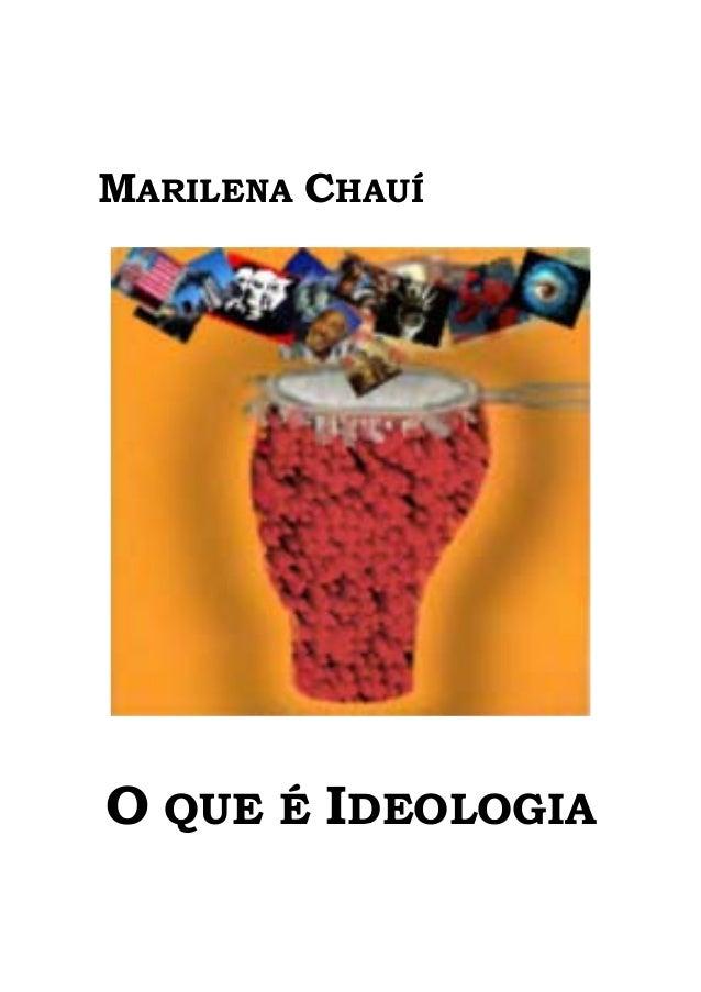 MARILENA CHAUÍO QUE É IDEOLOGIA