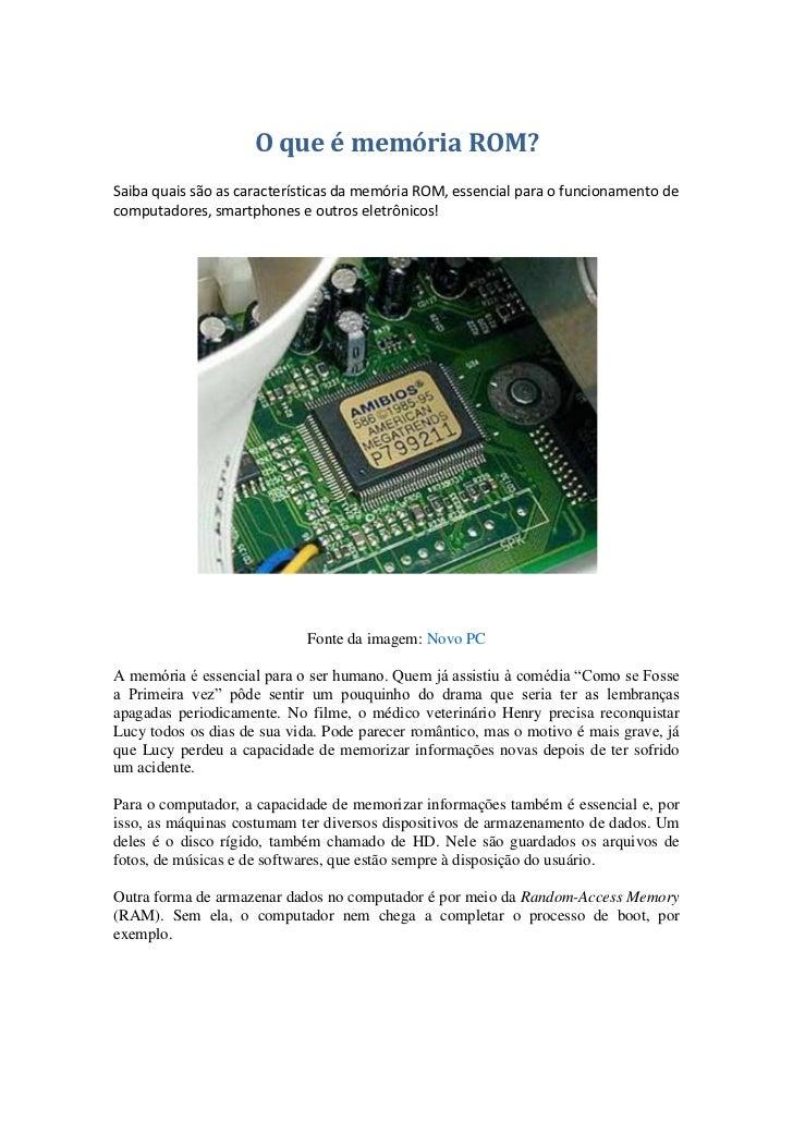 O que é memória ROM?Saiba quais são as características da memória ROM, essencial para o funcionamento decomputadores, smar...
