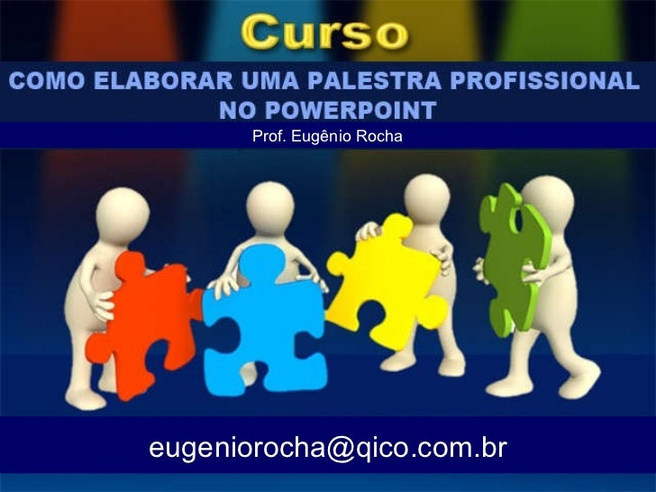 [email_address] Prof. Eugênio Rocha
