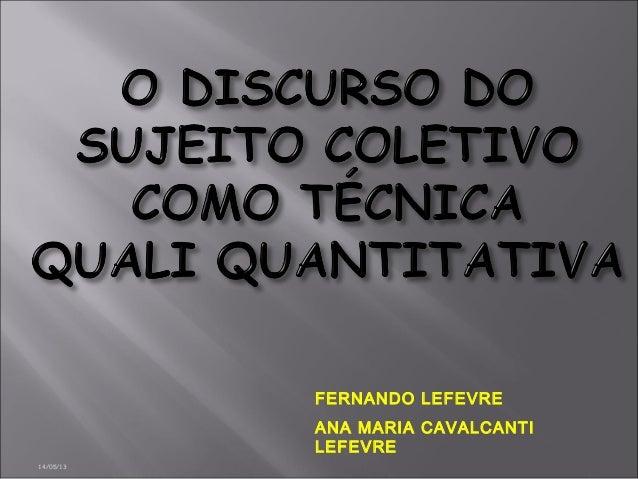 14/05/13FERNANDO LEFEVREANA MARIA CAVALCANTILEFEVRE