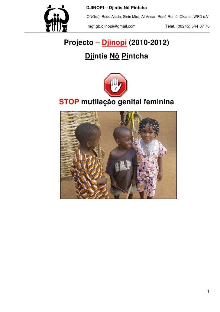 DJINOPI – Djintis Nô Pintcha                              ONG(s): Rede Ajuda; Sinin Mira; Al-Ansar; René-Renté; Okanto; WF...