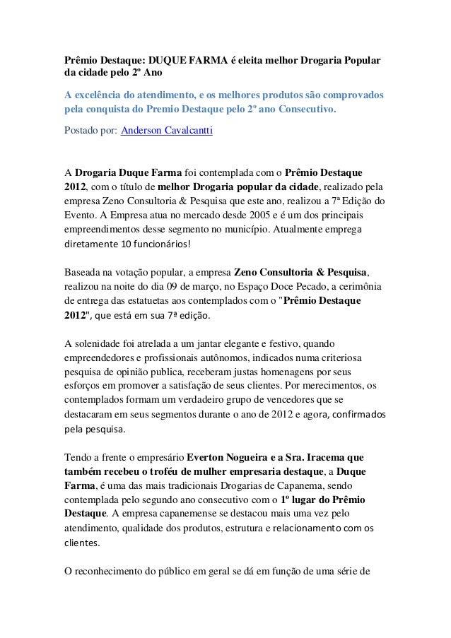 Prêmio Destaque: DUQUE FARMA é eleita melhor Drogaria Popular da cidade pelo 2º Ano A excelência do atendimento, e os melh...