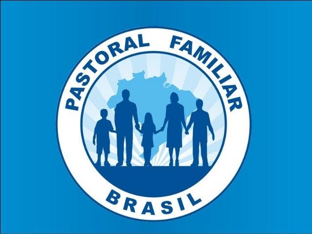 """""""Família, formadora dos valores Humanos e cristãos"""""""