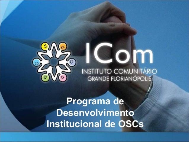 Programa deDesenvolvimentoInstitucional de OSCs