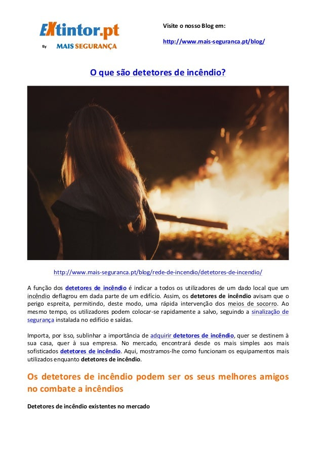 O  que  são  detetores  de  incêndio?         http://www.mais...