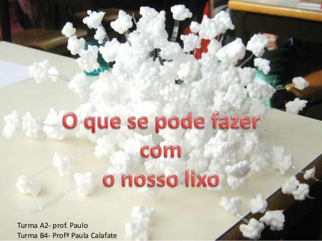 Turma A2- prof. PauloTurma B4- Profª Paula Calafate