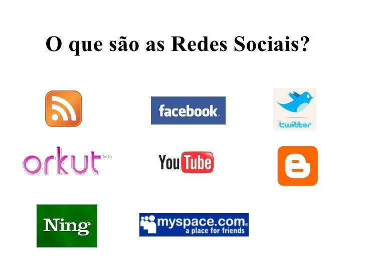 O que são as Redes Sociais?