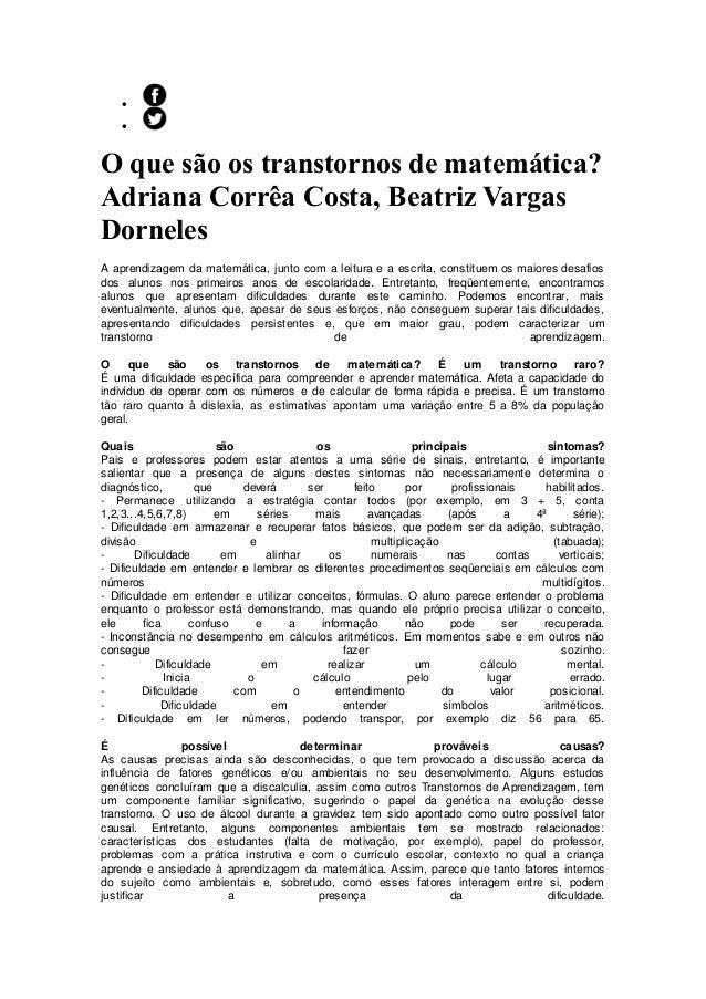   O que são os transtornos de matemática? Adriana Corrêa Costa, Beatriz Vargas Dorneles A aprendizagem da matemática, ju...