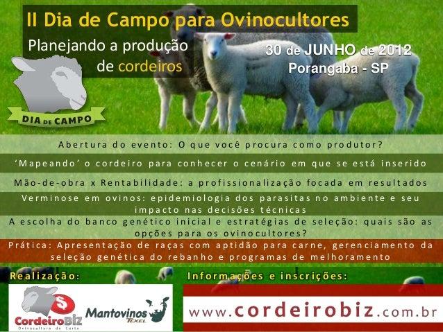 II Dia de Campo para Ovinocultores     Planejando a produção                                          30 de JUNHO de 2012 ...