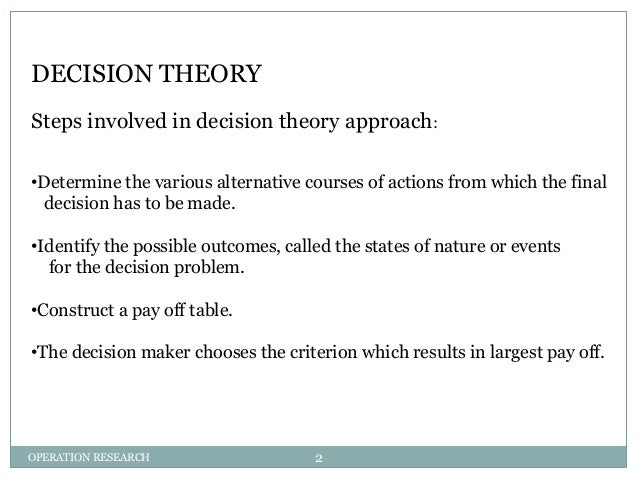 decision model theory Decision theory and decision analysis 3 main steps of developing a decision  model 4 our program brice mayag (lamsade) introduction to decision.